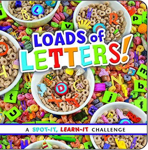 9781491418987: Loads of Letters!: A Spot-It, Learn-It Challenge