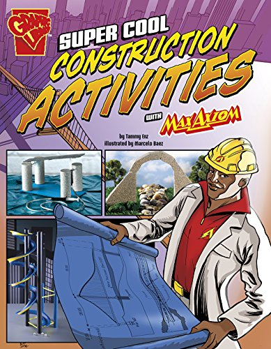 Super Cool Construction Activities with Max Axiom (Library Binding): Tammy Enz