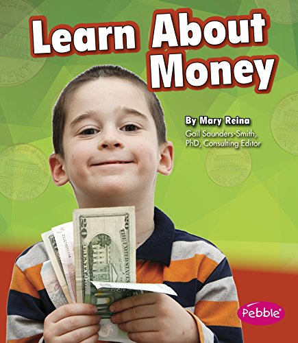9781491420843: Learn About Money (Money and You)