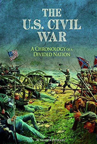 9781491421635: The U.S. Civil War: A Chronology of a Divided Nation (The Civil War)