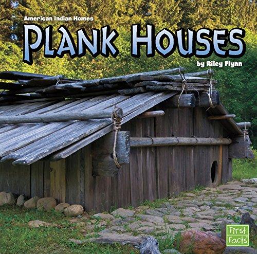 Plank Houses (American Indian Homes): Flynn, Riley
