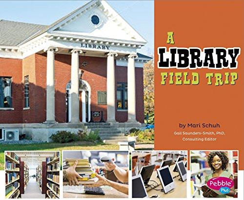 9781491423158: A Library Field Trip (Let's Take a Field Trip)