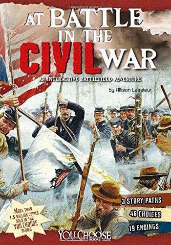 9781491423912: At Battle in the Civil War: An Interactive Battlefield Adventure (You Choose: Battlefields)