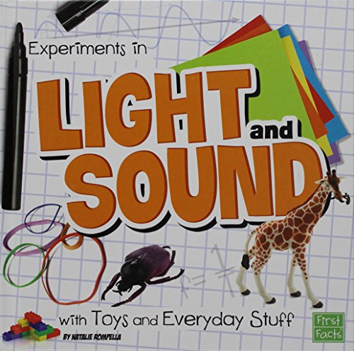 Experiments in Light and Sound with Toys and Everyday Stuff (Fun Science): Natalie Rompella