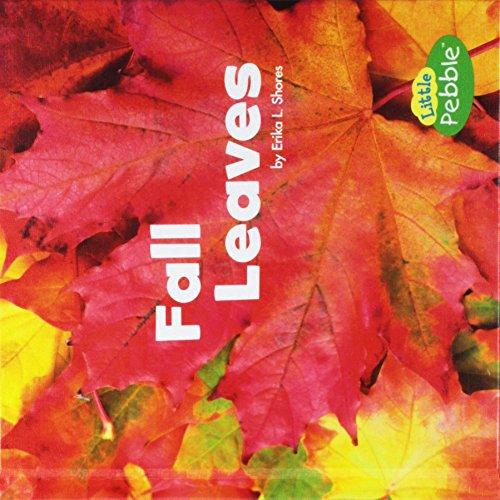 Fall Leaves (Celebrate Fall): Shores, Erika L.