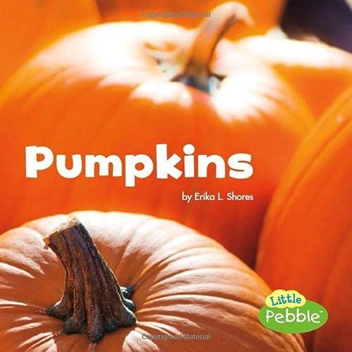 Pumpkins (Celebrate Fall): Shores, Erika L.