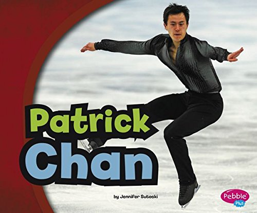 9781491478424: Patrick Chan (Pebble Plus: Canadian Biographies)