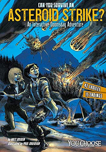 Can You Survive an Asteroid Strike?: An Interactive Doomsday Adventure (You Choose: Doomsday): ...