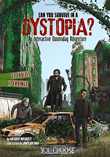 9781491481103: Can You Survive in a Dystopia?: An Interactive Doomsday Adventure (You Choose: Doomsday)