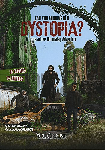 9781491481288: Can You Survive in a Dystopia?: An Interactive Doomsday Adventure (You Choose: Doomsday)