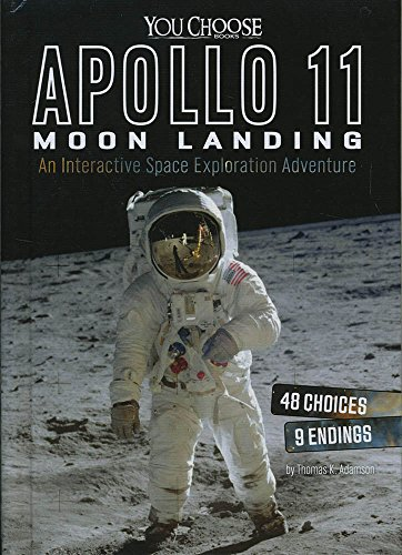 9781491481370: Apollo 11 Moon Landing: An Interactive Space Exploration Adv (You Choose Space)