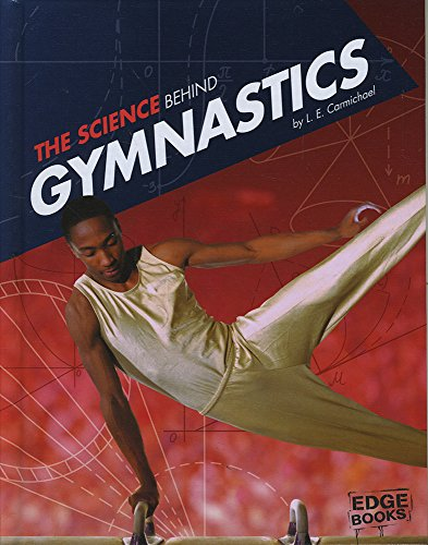 9781491481592: The Science Behind Gymnastics (Science of the Summer Olympics)