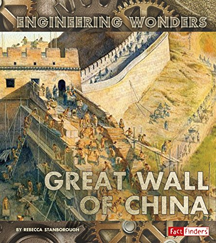 9781491482018: The Great Wall of China (Engineering Wonders)