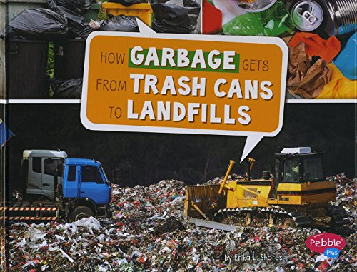 9781491484333: How Garbage Gets from Trash Cans to Landfills (Here to There)