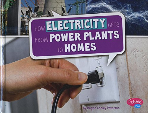 9781491484340: How Electricity Gets from Power Plants to Homes (Here to There)