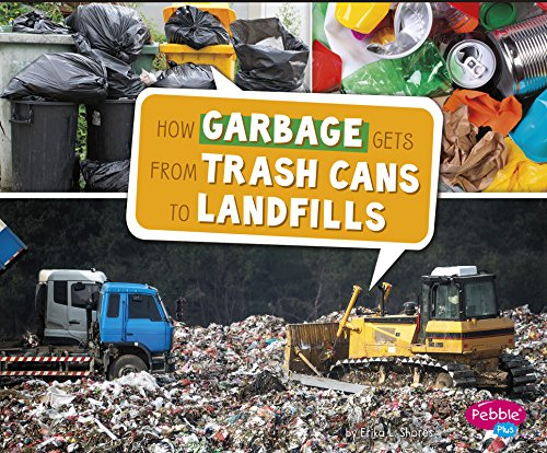 9781491484371: How Garbage Gets from Trash Cans to Landfills (Here to There)