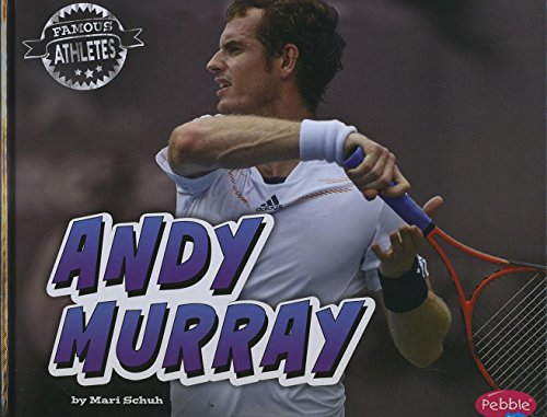 9781491485071: Andy Murray (Famous Athletes)