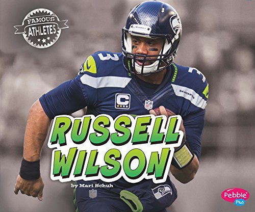 Russell Wilson (Famous Athletes): Mari C. Schuh