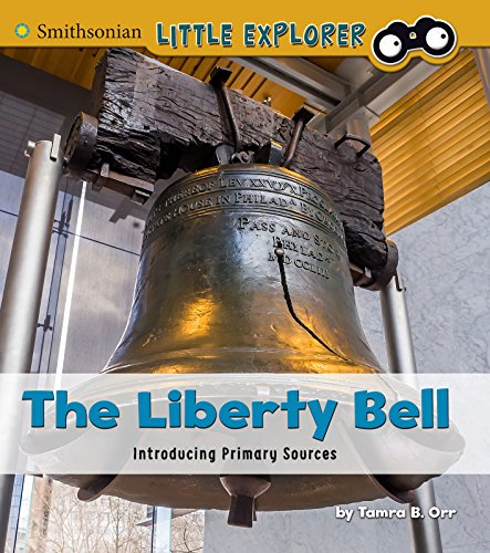 9781491486085: The Liberty Bell: Introducing Primary Sources