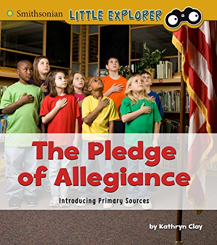 9781491486115: The Pledge of Allegiance: Introducing Primary Sources