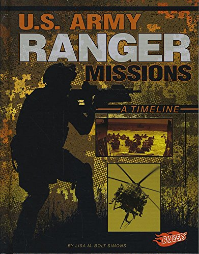 9781491487013: U.S. Army Ranger Missions: A Timeline (Special Ops Mission Timelines)