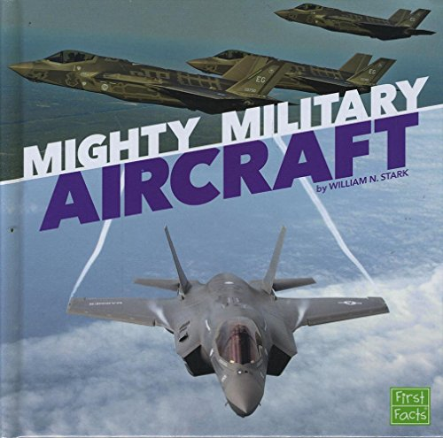 9781491488454: Mighty Military Aircraft (Military Machines on Duty)