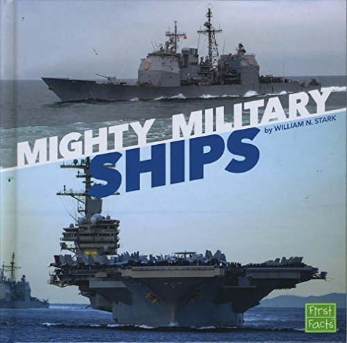 9781491488461: Mighty Military Ships (Military Machines on Duty)