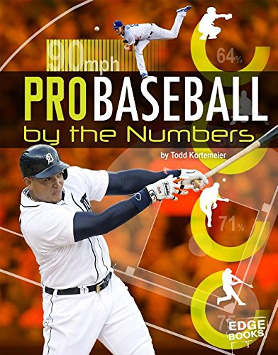 9781491490631: Pro Baseball by the Numbers (Pro Sports by the Numbers)