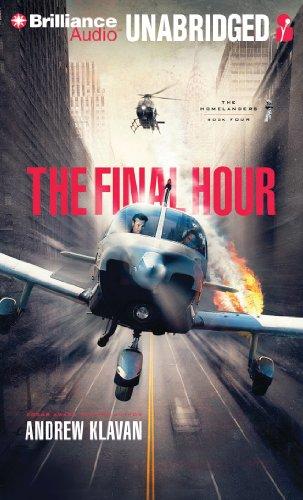 The Final Hour: Library Edition: Klavan, Andrew/ Swanson, Joshua (Narrator)