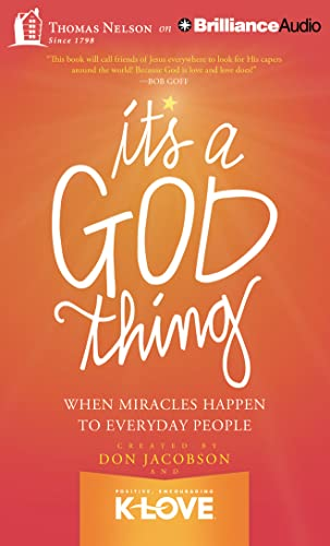 9781491500644: It's A God Thing: When Miracles Happen to Everyday People