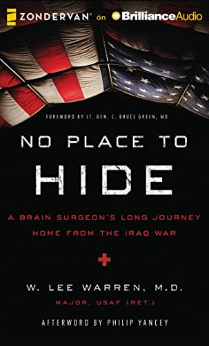 9781491501023: No Place to Hide: A Brain Surgeon's Long Journey Home from the Iraq War