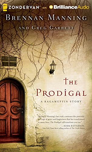 9781491501030: The Prodigal: A Ragamuffin Story