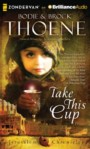 9781491501085: Take This Cup (The Jerusalem Chronicles)