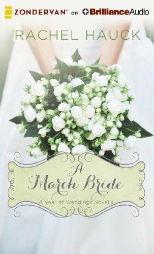 A March Bride (A Year of Weddings Novella): Hauck, Rachel