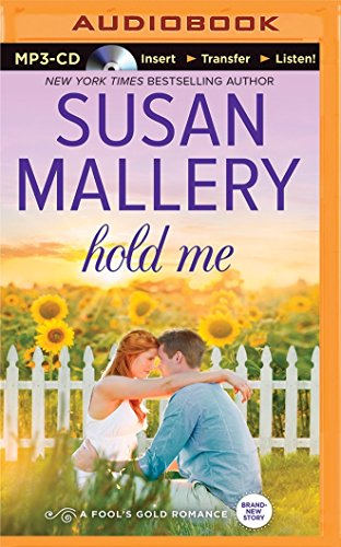 Hold Me (Fool's Gold): Mallery, Susan