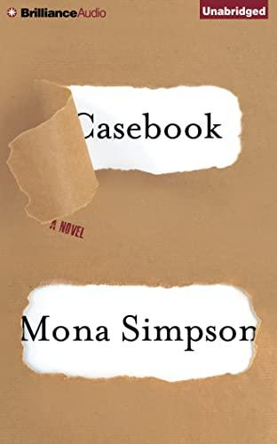 9781491504697: Casebook: A Novel