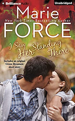 9781491506431: I Saw Her Standing There (A Green Mountain Romance)