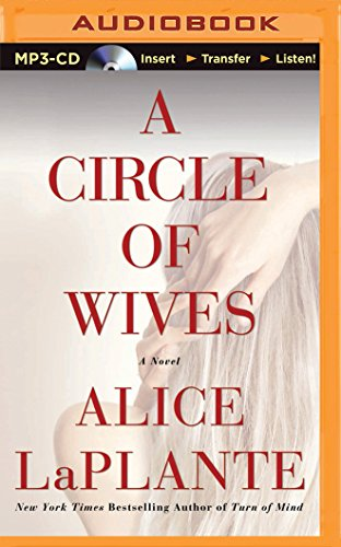 A Circle of Wives: LaPlante, Alice