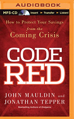 9781491508022: Code Red: How to Protect Your Savings from the Coming Crisis