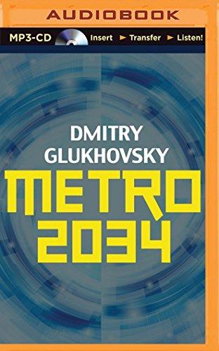 Metro 2034: Dmitry Glukhovsky