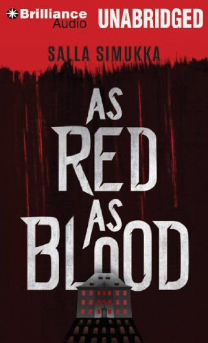 9781491508497: As Red as Blood (The Snow White Trilogy)