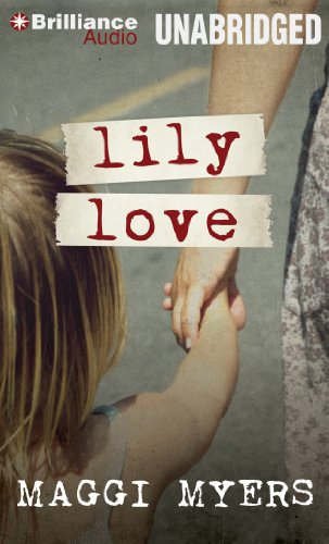 Lily Love: Maggi Myers