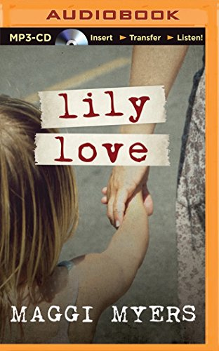 Lily Love: Myers, Maggi