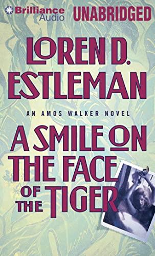 A Smile on the Face of the Tiger (Amos Walker): Estleman, Loren D.