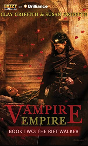 The Rift Walker (Vampire Empire): Griffith, Clay and Susan