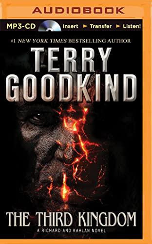 the third kingdom a richard and kahlan novel goodkind terry