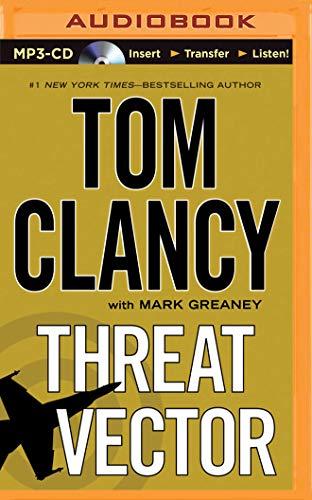 Threat Vector (Jack Ryan Novels): Tom Clancy