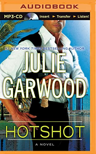 Hotshot: Garwood, Julie
