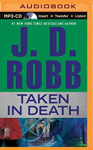 Taken in Death: Robb, J. D.