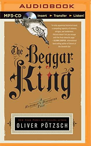 The Beggar King (Hangman's Daughter): Potzsch, Oliver